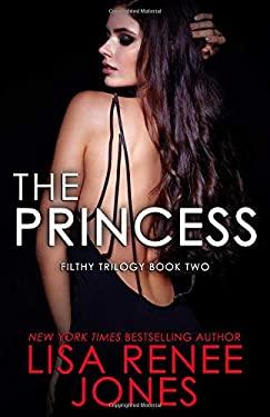 The Princess (Filthy Trilogy)