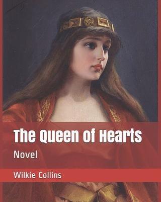 The Queen of Hearts: Novel