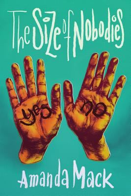 The Size of Nobodies (The Nobodies Series)