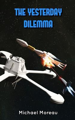The Yesterday Dilemma (Rocket Riders of the 27th Century)