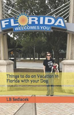 Things to do on Vacation in Florida with your Dog
