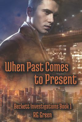 When Past Comes to Present (Beckett Investigations)