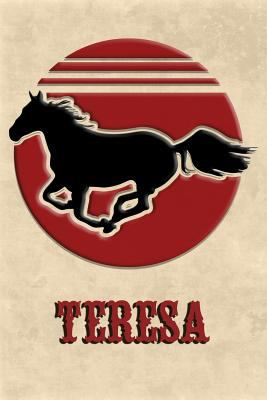 Wild Horse Lined Notebook: Teresa: College Ruled | Composition Book | Diary | Lined Journal