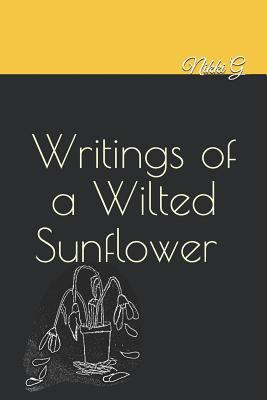 Writings of a Wilted Sunflower