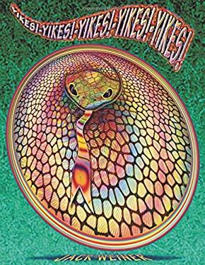 YIKES! YIKES! YIKES! YIKES! YIKES!: It's Snake on a Plate