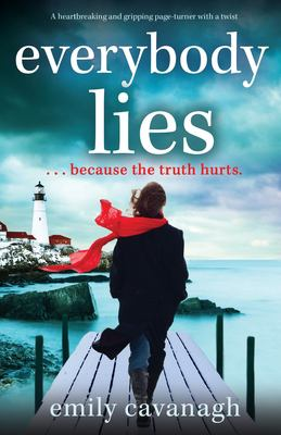 Everybody Lies: A heartbreaking and gripping page-turner with a twist