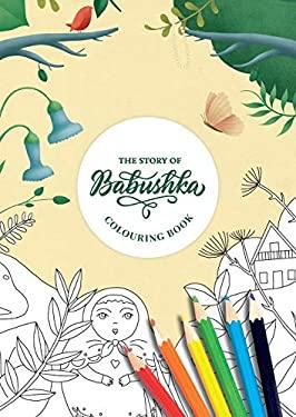 The Story Of Babushka (Colouring Book)
