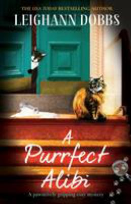 A Purrfect Alibi: A pawsitively gripping cozy mystery (The Oyster Cove Guesthouse)