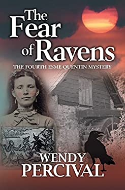 The Fear of Ravens (Esme Quentin Mystery)