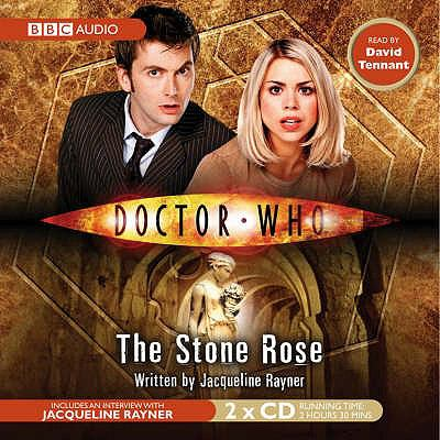 Doctor Who: The Stone Rose: An Abridged Doctor Who Novel Read by David Tennant 9781846070631