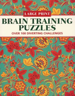 Brain Training Puzzles: Over 100 Diverting Challenges 9781848584877