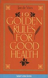 10 Golden Rules for Good Health 7456825