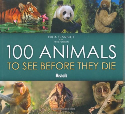 100 Animals to See Before They Die 9781841622361
