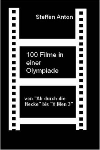 100 Filme in Einer Olympiade 9781847538345