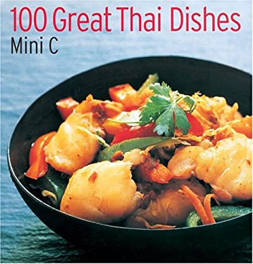 100 Great Thai Dishes 9781844033577