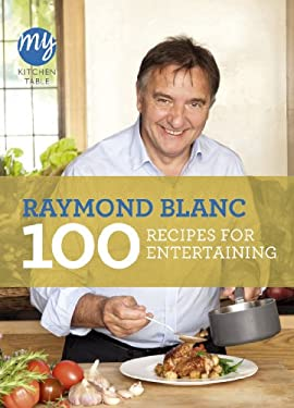 100 Recipes for Entertaining 9781849904353