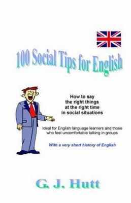 100 Social Tips for English 9781846852602