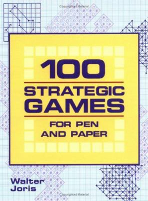 100 Strategic Games for Pen and Paper 9781844427246