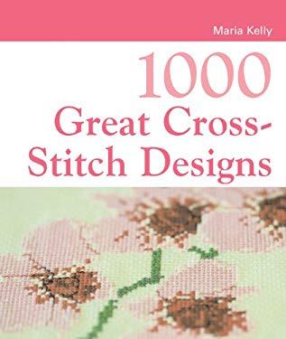 1000 Great Cross-Stitch Designs 9781843403746
