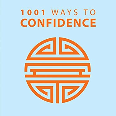 1001 Ways to Confidence 9781848585485