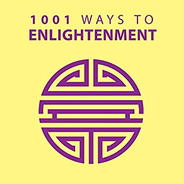 1001 Ways to Enlightenment 9781848585515