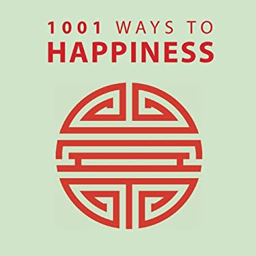 1001 Ways to Happiness 9781848585454