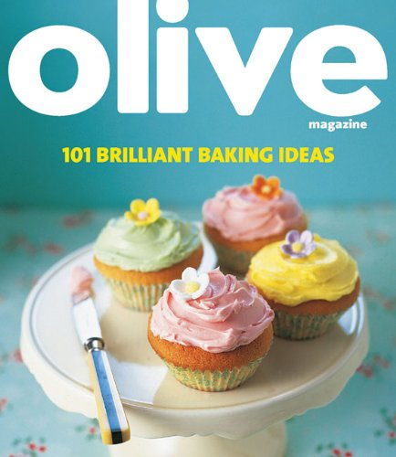 Olive 101 Brilliant Baking Ideas 9781846078125