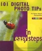 101 Digital Photo Tips in Easy Steps 9781840783087