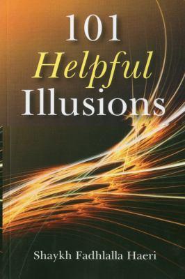101 Helpful Illusions 9781846942785