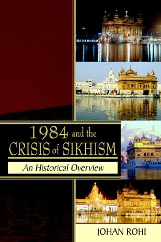 1984 and the Crisis of Sikhism 9781844016396