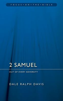 2 Samuel: Out of Every Adversity 9781845502706