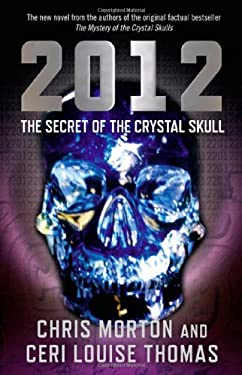2012: The Secret of the Crystal Skull 9781846943461