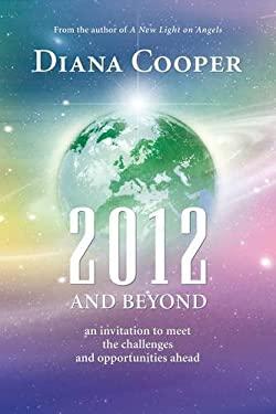2012 and Beyond 9781844091829