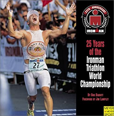 25 Years of the Ironman Triathlon World Championship 9781841261003