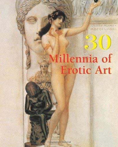 30 Millennia of Erotic Art 9781844848324