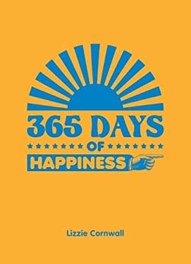 365 Days of Happiness 9781849532044