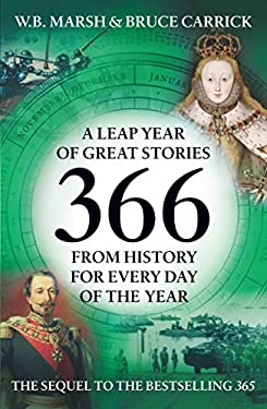 366: A Leap Year of Great Stories from History 9781848310056