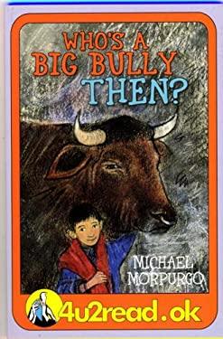 4u2read.ok Who's a Big Bully Then? 9781842991541