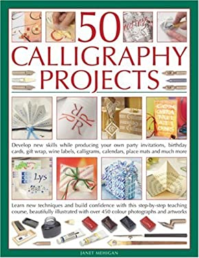 50 Calligraphy Projects By Janet Mehigan Reviews