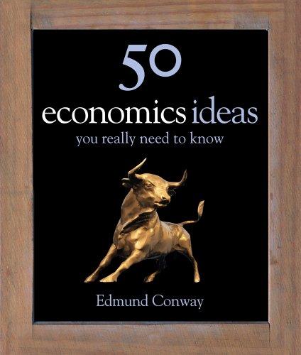 50 Economics Ideas 9781848660106