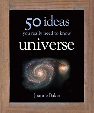 50 Ideas You Really Need to Know Universe 9781848660663