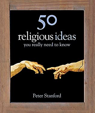 Religion: 50 Ideas You Really Need to Know 9781848660595