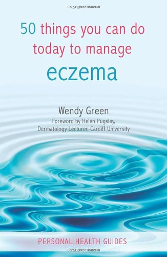 50 Things You Can Do Today to Manage Eczema 9781840247213