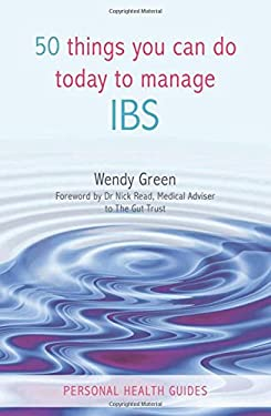 50 Things You Can Do Today to Manage IBS 9781849530187