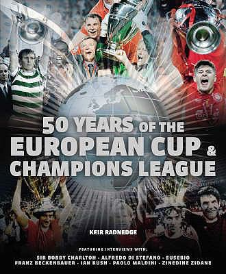 50 Years of the European Cup and Champions League