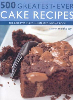 500 Greatest Ever Cake Recipes 9781842159439
