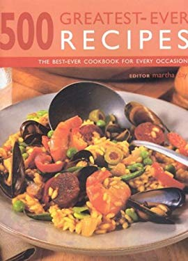 500 Greatest-Ever Recipes: The Best-Ever Cookbook for Every Occasion 9781842159606