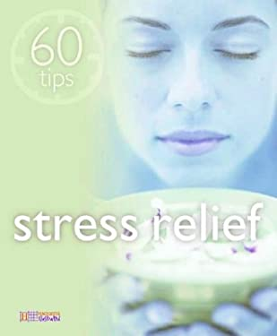 60 Tips Stress Relief 9781844300747