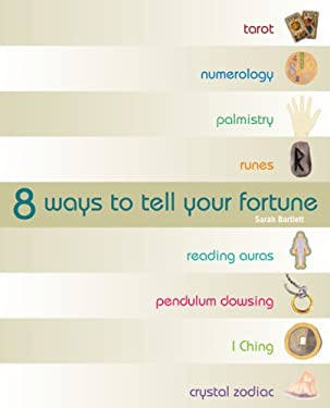 8 Ways to Tell Your Fortune 9781841813011