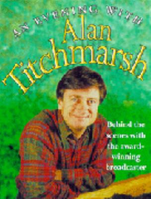 An Evening with Alan Titchmarsh: Behind the Scenes with the Award-Winning Broadcaster